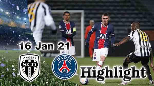 ไฮไลท์ฟุตบอล ลีกเอิง อองเช่ร์ 0-1 ปารีส แซงต์ แชร์กแมง คืนวันที่ 16 มกราคม 2564